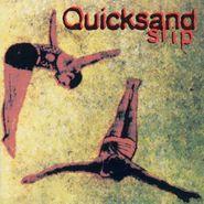Quicksand, Slip (LP)