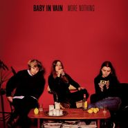 Baby In Vain, More Nothing (CD)