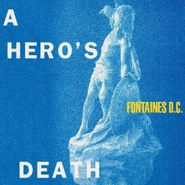Fontaines D.C., A Hero's Death (CD)