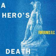 Fontaines D.C., A Hero's Death [Colored Vinyl] (LP)