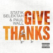 Statik Selektah, Give Thanks (LP)