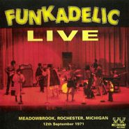 Funkadelic, Live - Meadowbrook, Rochester, Michigan - 12th September 1971 (CD)
