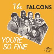 The Falcons, You're So Fine: The Falcons' Story (CD)