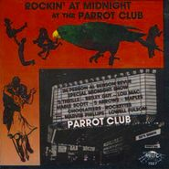 Various Artists, Rockin' At Midnight At The Parrot Club (CD)