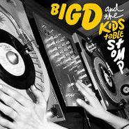 Big D And The Kids Table, Stomp (CD)