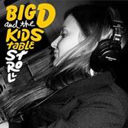 Big D And The Kids Table, Stroll (CD)