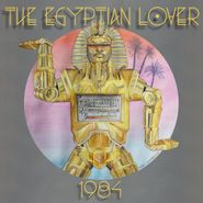 The Egyptian Lover, 1984 (CD)