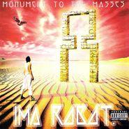 Ima Robot, Monument To The Masses (CD)