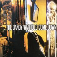 The Dandy Warhols, ...The Dandy Warhols Come Down (CD)