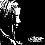 The Chemical Brothers, Dig Your Own Hole (LP)