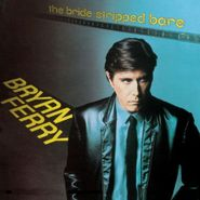 Bryan Ferry, The Bride Stripped Bare [Remastered Edition] (CD)