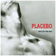 Placebo, Once More With Feeling: Singles 1996-2004 (CD)