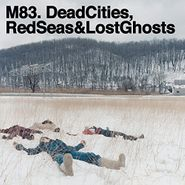 M83, Dead Cities, Red Seas & Lost Ghosts (CD)