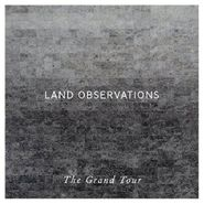 Land Observations, The Grand Tour (CD)