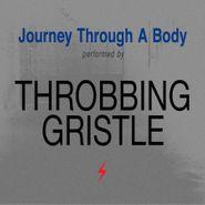 Throbbing Gristle, Journey Through A Body (LP)