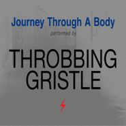 Throbbing Gristle, Journey Through A Body (CD)