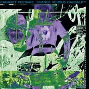 Cabaret Voltaire, Chance Versus Causality [Green Vinyl] (LP)