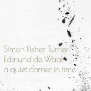 Simon Fisher Turner, A Quiet Corner In Time (LP)