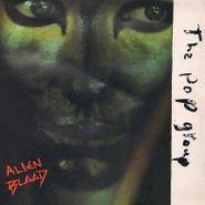 The Pop Group, Alien Blood (LP)