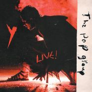 The Pop Group, Y Live (LP)