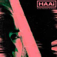 Haai, Put Your Head Above The Parakeets [Green Vinyl] (LP)