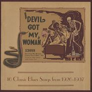 Various Artists, Devil Got My Woman: 16 Classic Blues Songs From 1926-1937 [Red & Yellow Starburst Vinyl] (LP)