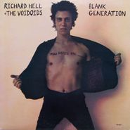 Richard Hell & The Voidoids, Blank Generation [180 Gram Vinyl] (LP)