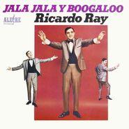 Ricardo Ray, Jala Jala Y Boogaloo (LP)