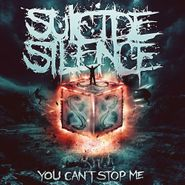 Suicide Silence, You Can't Stop Me (LP)