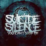 Suicide Silence, You Can't Stop Me [Deluxe Edition] (CD)