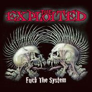 The Exploited, Fuck The System [Special Edition] (LP)