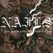 Nails, You Will Never Be One Of Us (LP)