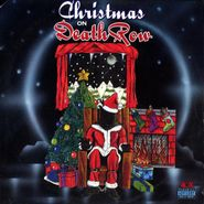 Various Artists, Christmas On Death Row [Black Friday Red Vinyl] (LP)