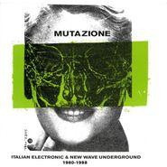 Various Artists, Mutazione: Italian Electronic & New Wave Underground 1980-1988 (LP)