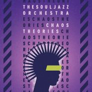 The Souljazz Orchestra, Chaos Theories (CD)