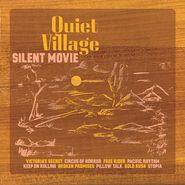Quiet Village, Silent Movie [Record Store Day Orange Vinyl] (LP)