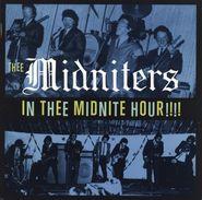 Thee Midniters, In Thee Midnite Hour!!!! (CD)