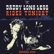 Daddy Long Legs, Rides Tonight - Recorded Live! (CD)