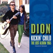 Dion, Kickin' Child - The Lost Album 1965 (CD)