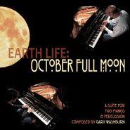 Gary Washburn, Earth Life: October Full Moon (CD)