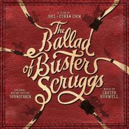 Carter Burwell, The Ballad Of Buster Scruggs [OST] (CD)