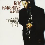 Roy Hargrove, With The Tenors Of Our Time (CD)