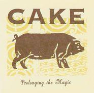 Cake, Prolonging The Magic (CD)