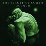 The Beautiful South, Quench (CD)