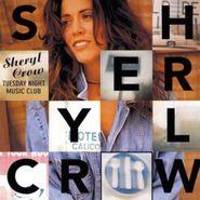 Sheryl Crow, Tuesday Night Music Club (CD)