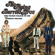 The Flying Burrito Brothers, The Gilded Palace Of Sin / Burrito Deluxe (CD)