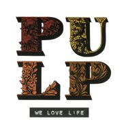 Pulp, We Love Life (CD)