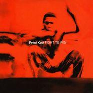 Femi Kuti, Fight to Win (CD)