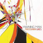 Yawning Man, Macedonian Lines (LP)