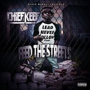 Chief Keef, Feed The Streets (CD)